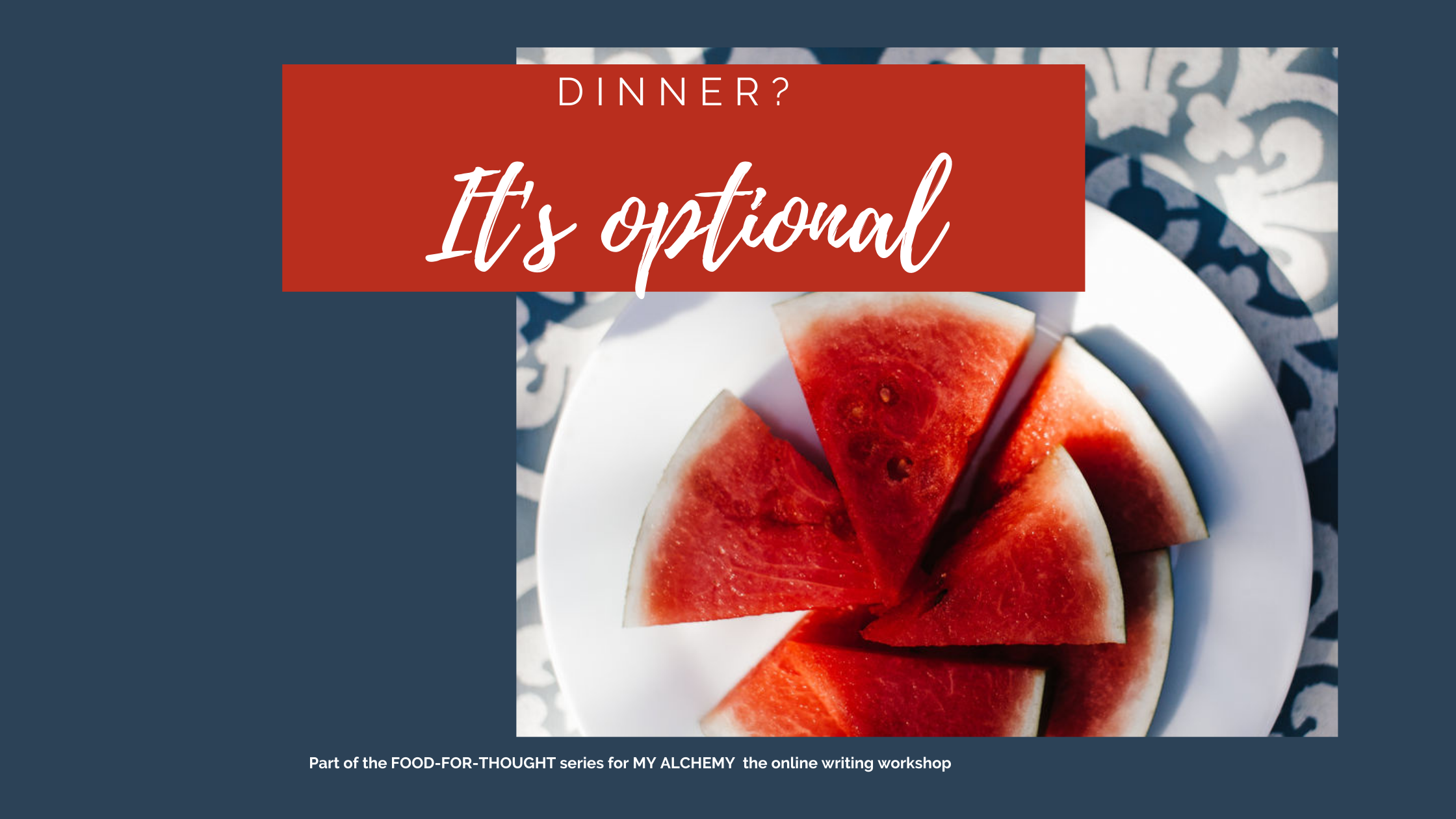 plated watermelon; posttitle