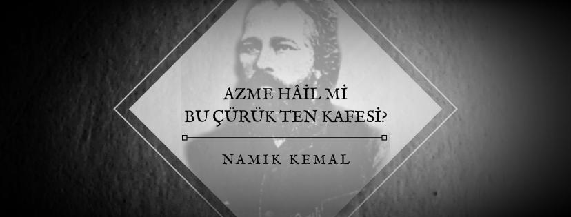 """""""NAMIK KEMAL"""" ÜZERİNE"""