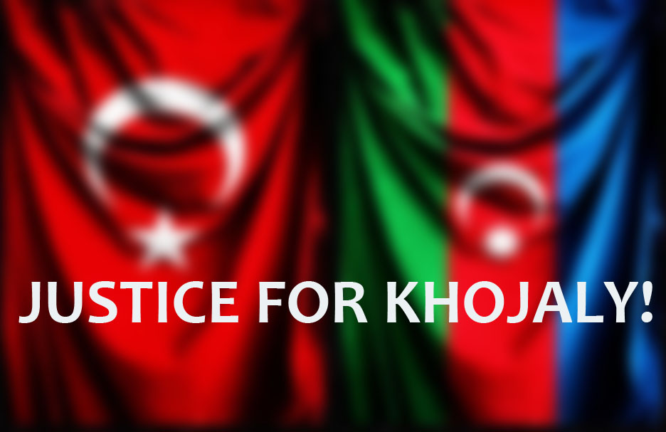 JUSTICE FOR KHOJALY!