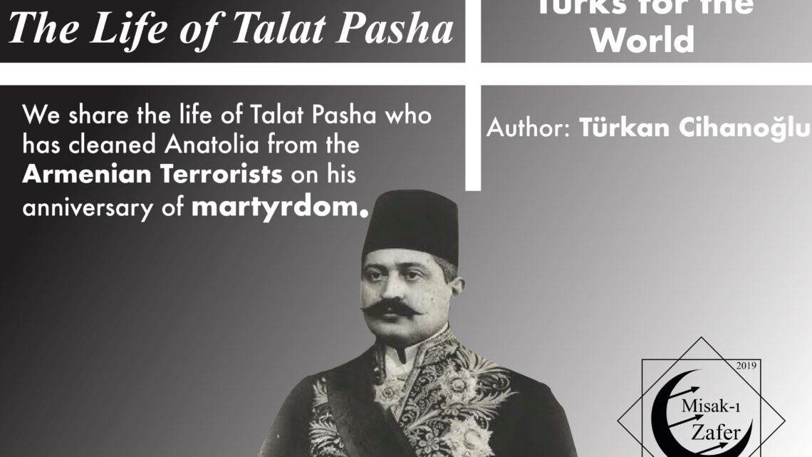 THE LIFE OF TALAT PASHA