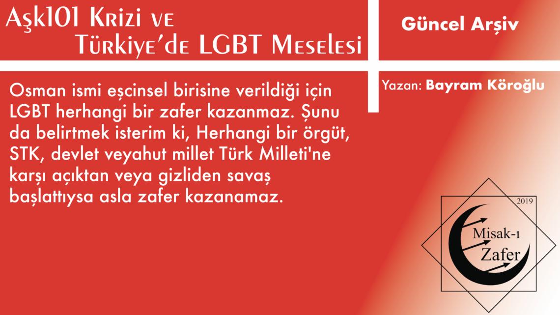 AŞK101 Krizi ve Türkiye'de LGBT Meselesi