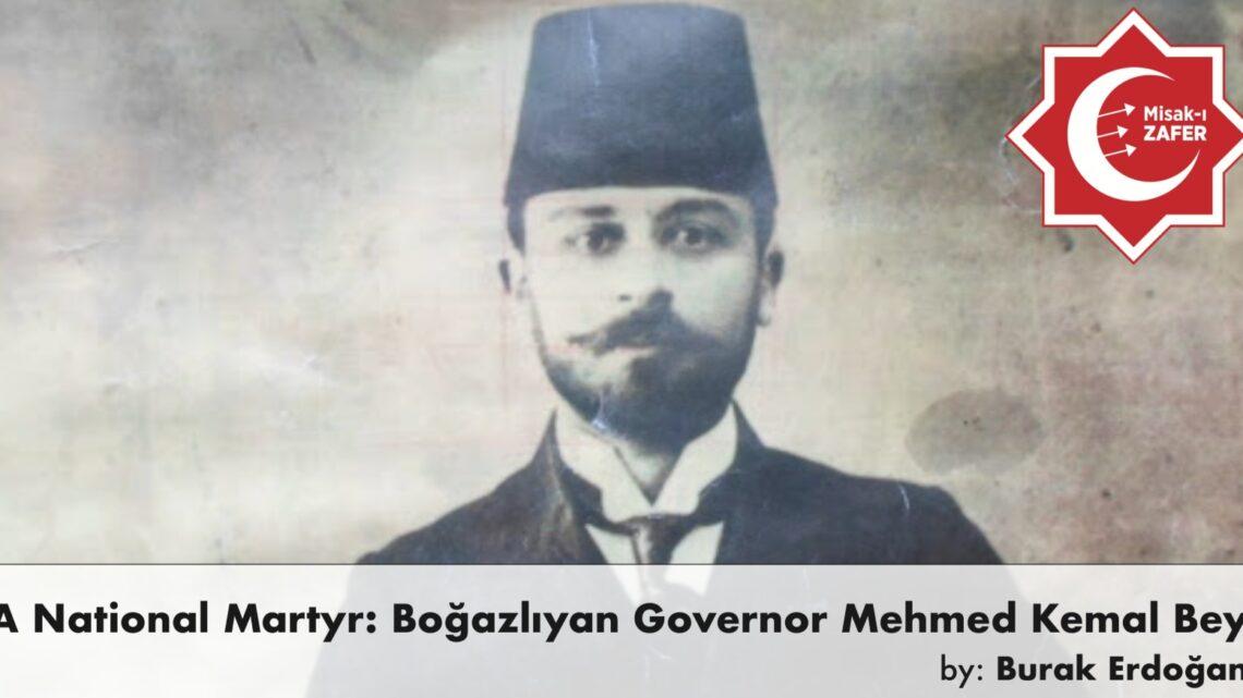 A National Martyr: Boğazlıyan Governor Mehmed Kemal Bey