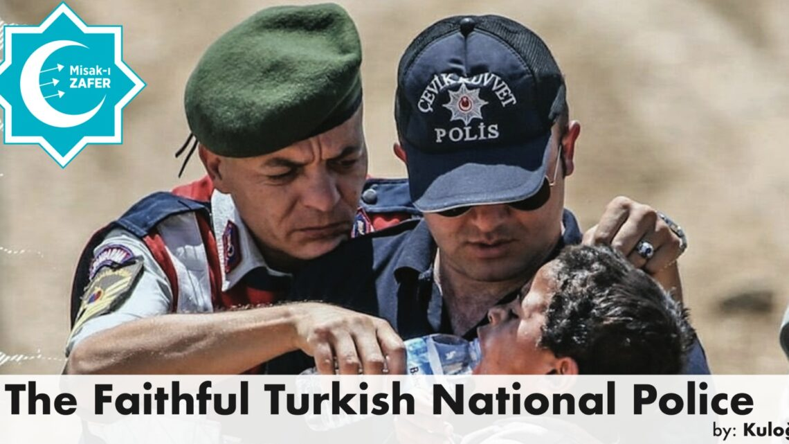 THE TURKISH NATIONAL POLICE (TNP)
