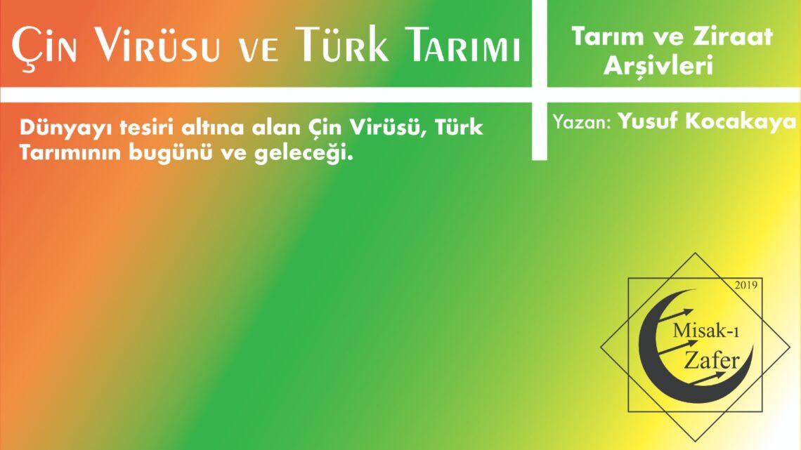 Çin Virüsü ve Türk Tarımı