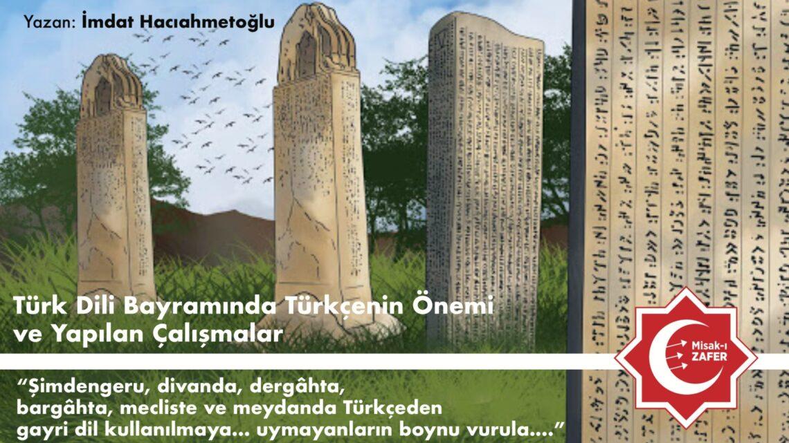 Türk Dil Bayramında Türkçenin Önemi ve Yapılan Çalışmalar