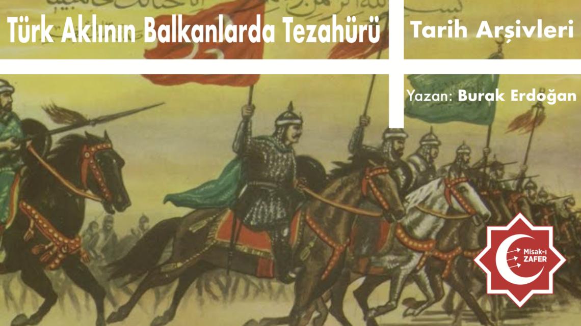 Türk Aklının Balkanlarda Tezahürü