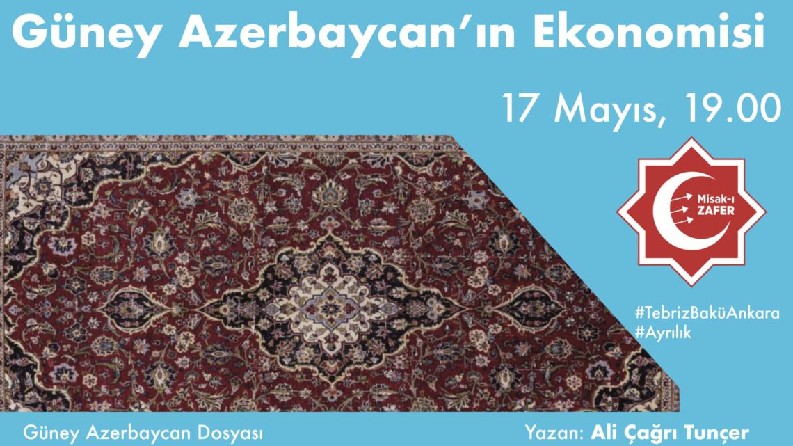 Güney Azerbaycan'ın Ekonomisi