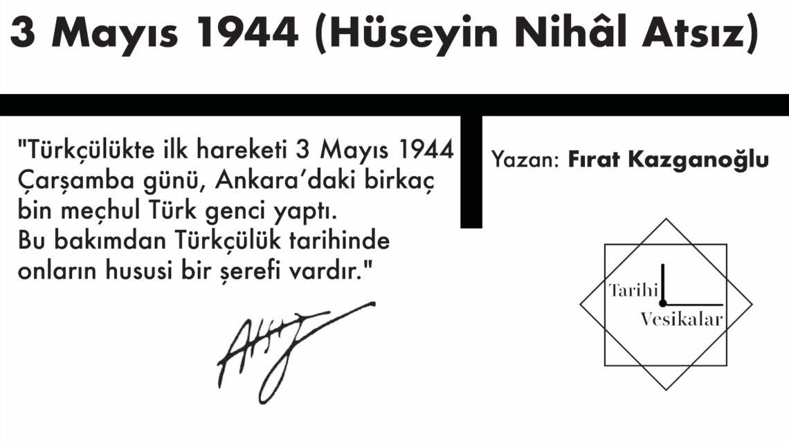 3 Mayıs 1944 (Hüseyin Nihâl Atsız)
