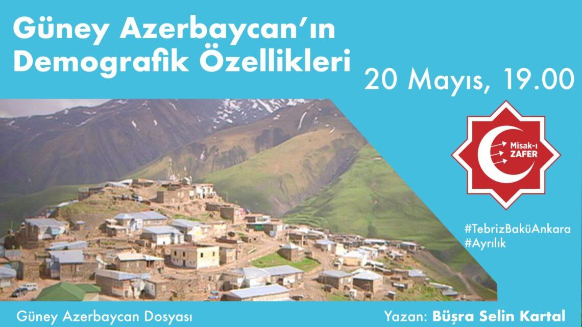 GÜNEY AZERBAYCAN'IN DEMOGRAFİK ÖZELLİKLERİ