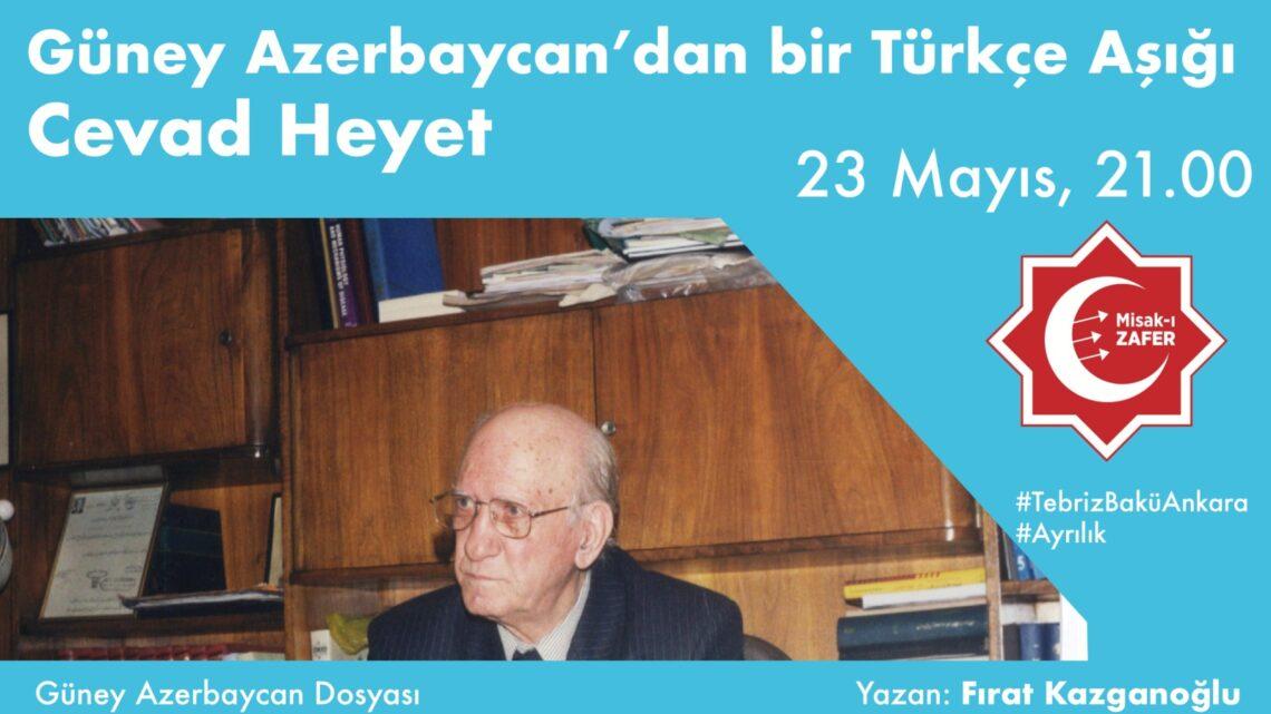 Güney Azerbaycan'dan Bir Türkçe Aşığı: Cevad Heyet