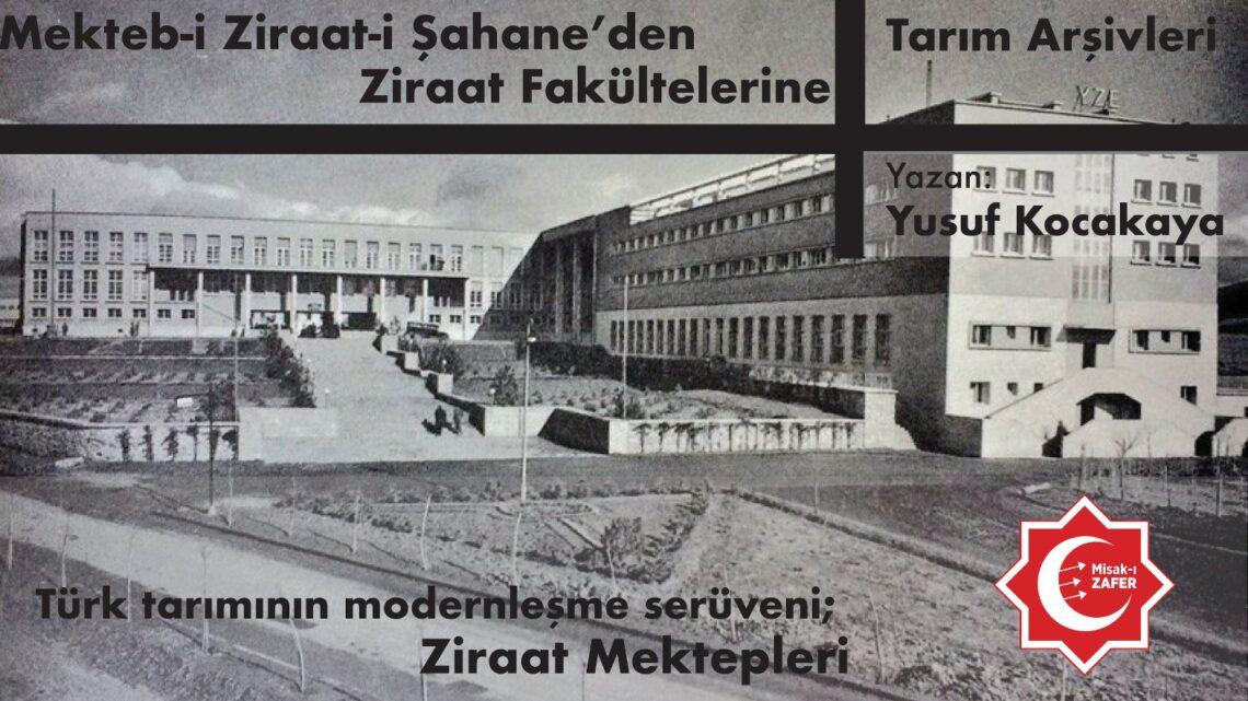 Mekteb-i Ziraat-i Şahane'den Ziraat Fakültelerine