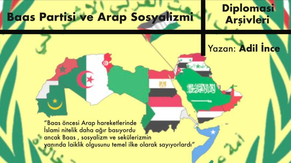 BAAS PARTİSİ VE ARAP SOSYALİZMİNİ ANLAMAK-1