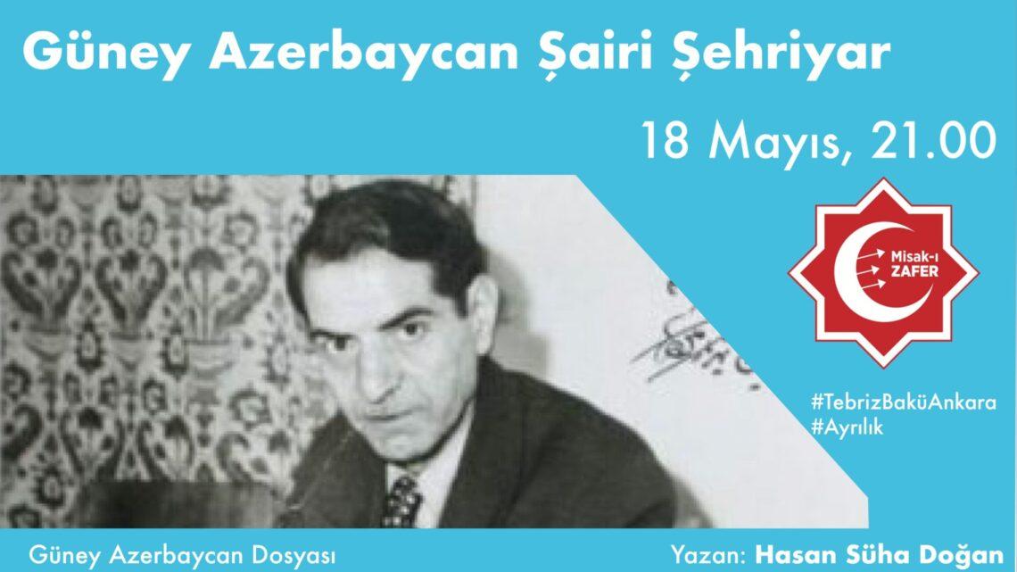 Güney Azerbaycan Şairi Şehriyar