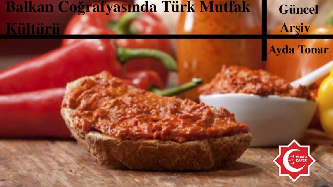 Balkan Coğrafyasında Türk Mutfak Kültürü