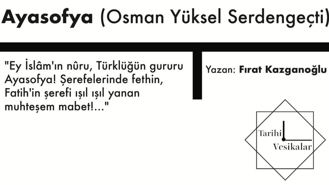 Ayasofya (Osman Yüksel Serdengeçti)