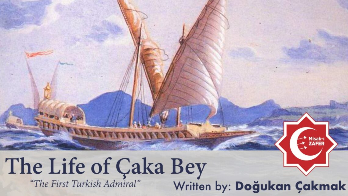 The Life of Çaka Bey
