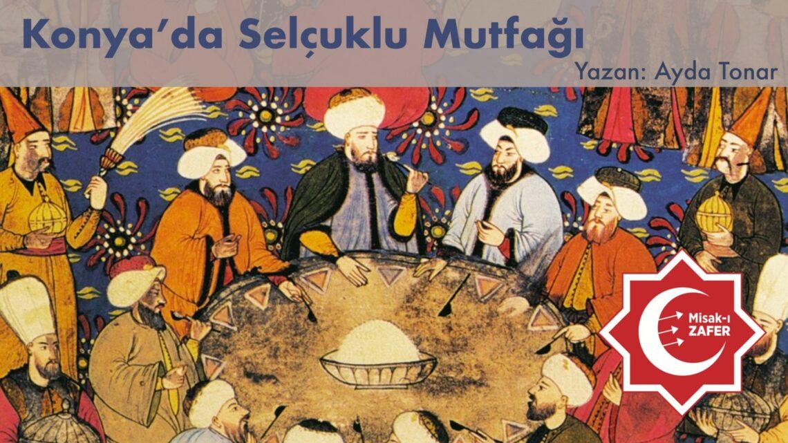 Konya'da Selçuklu Mutfağı