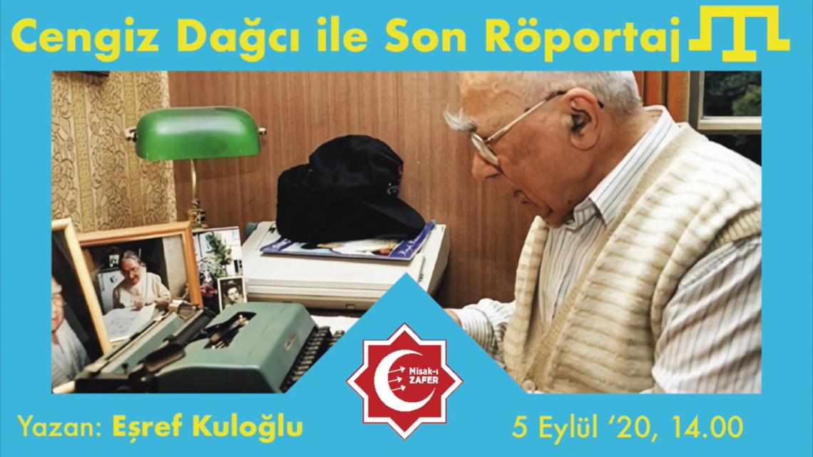 Cengiz Dağcı ile Son Röportaj