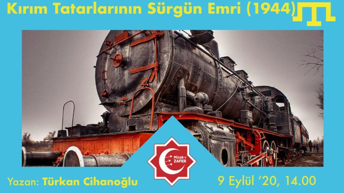 Kırım Tatarlarının Sürgün Emri (1944)
