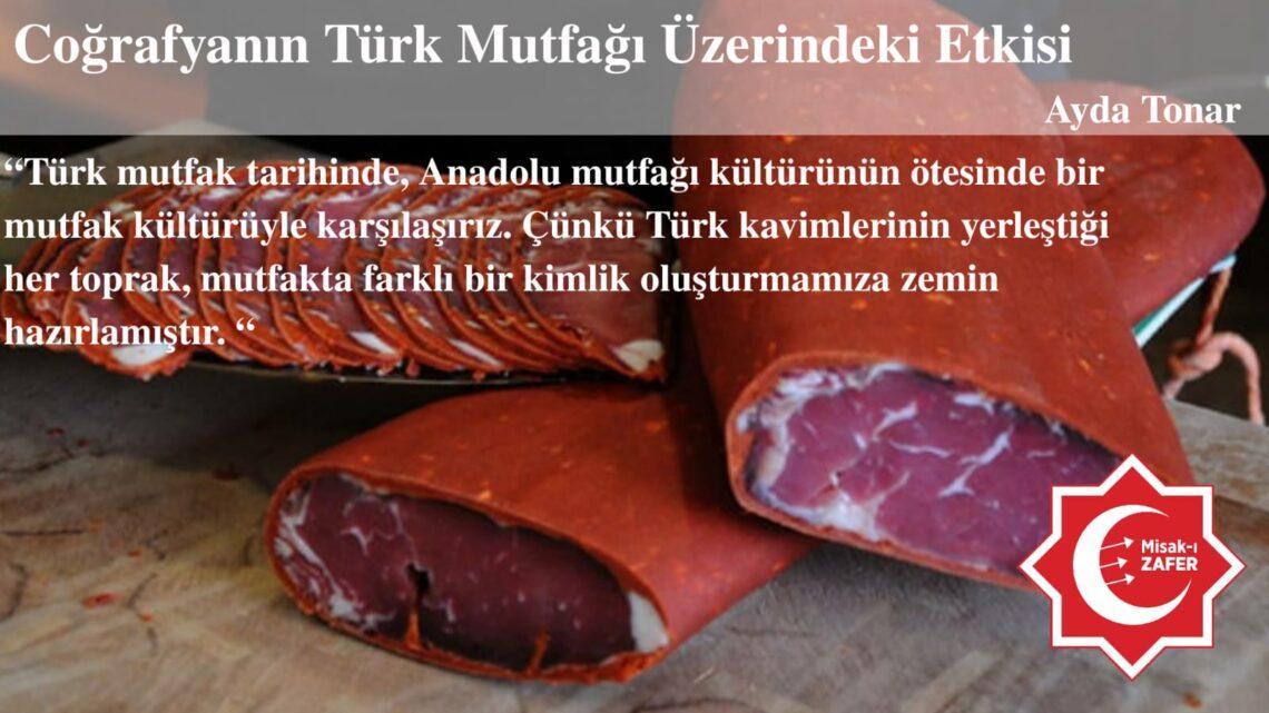Coğrafyanın Türk Mutfağı Üzerindeki Etkisi