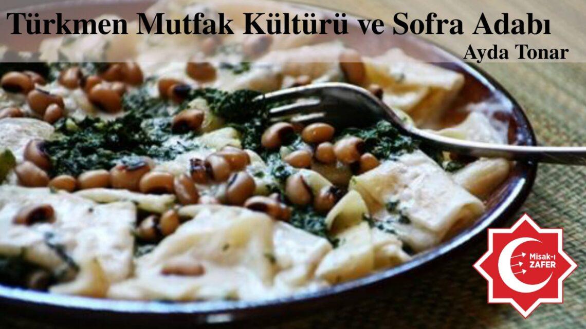 Türkmen Mutfak Kültürü ve Sofra Adabı