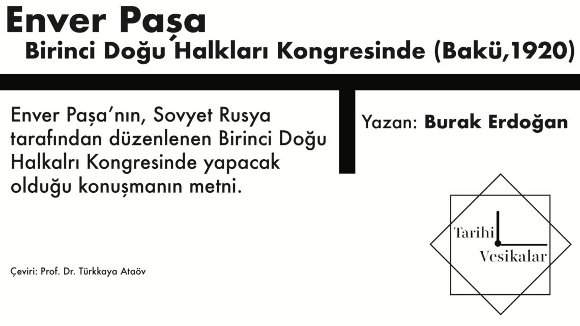 Enver Paşa Birinci Doğu Halkları Kongresinde