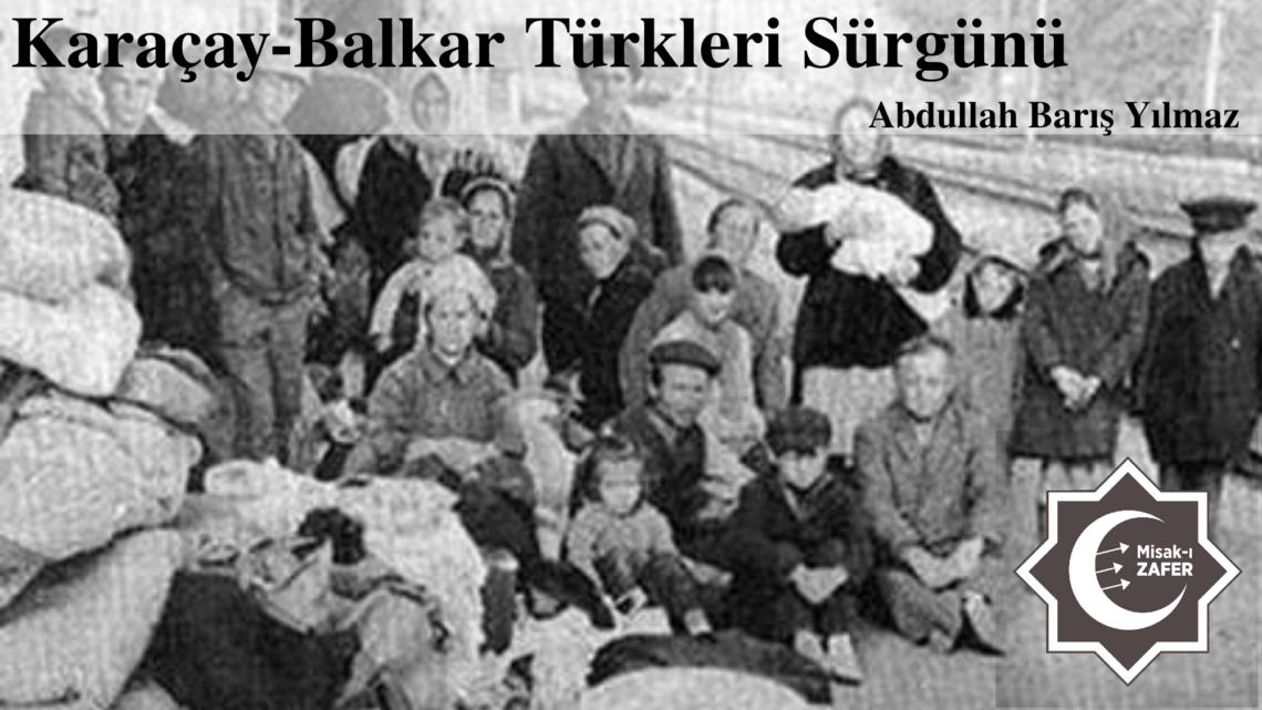 Karaçay-Balkar Türkleri Sürgünü