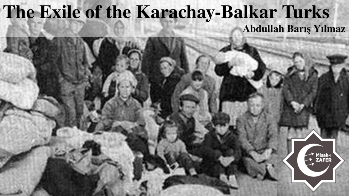 The Exile of the Karachay-Balkar Turks