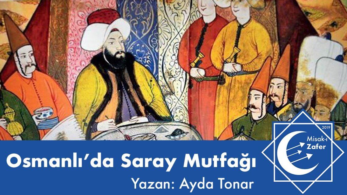 Osmanlı'da Saray Mutfağı