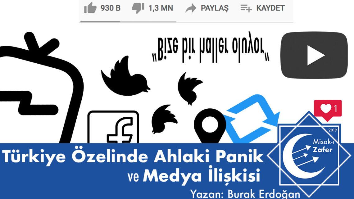 Türkiye Özelinde Ahlaki Panik ve Medya İlişkisi