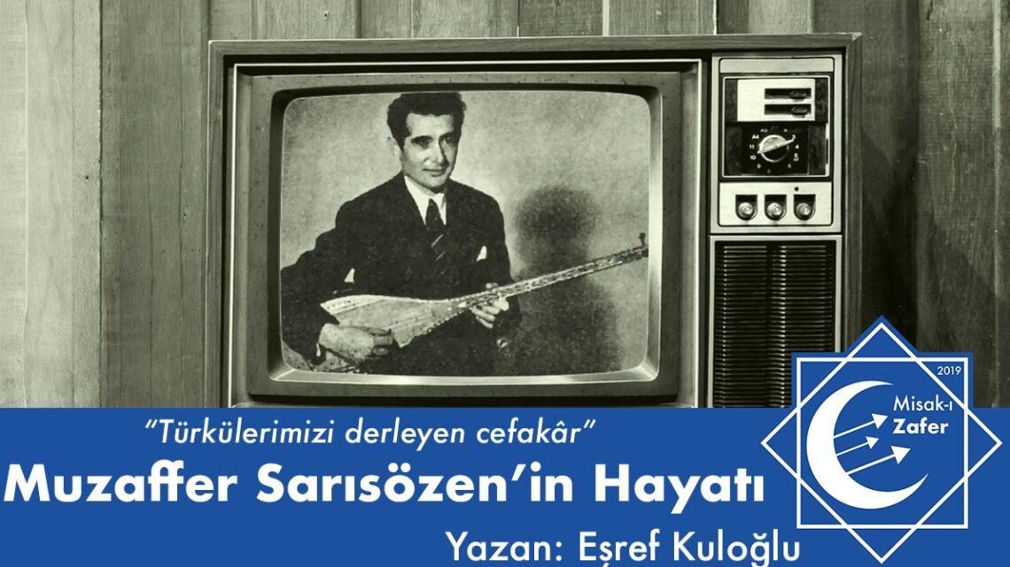 Muzaffer Sarısözen'in Hayatı