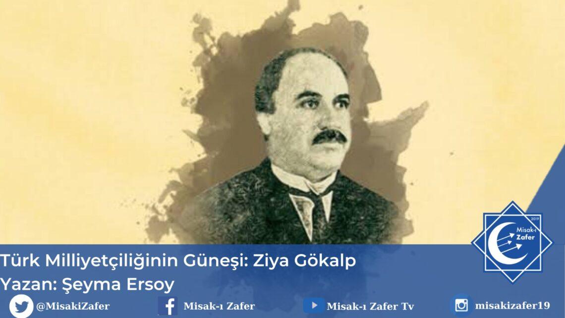 Türk Milliyetçiliğinin Güneşi: Ziya Gökalp