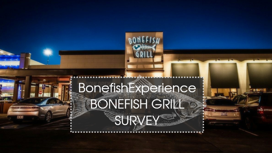 Bonefish Grill Guest Experience Survey