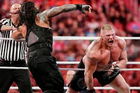 Here is the image of wrestling between Roman Reigns and Brock Lesnar in WWE. Brock becomes the highest paid superstar in WWE as per Forbes.