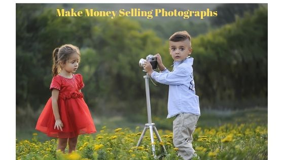 Make Money online Selling Photographs