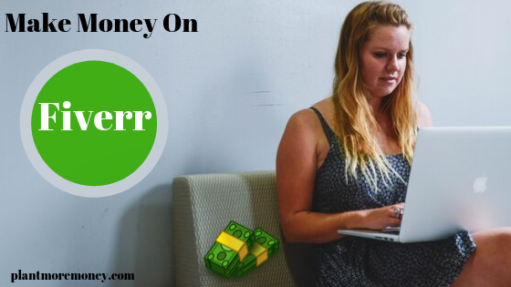 How To Make Money On Fiverr?