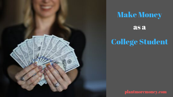 Make Money as a College Student