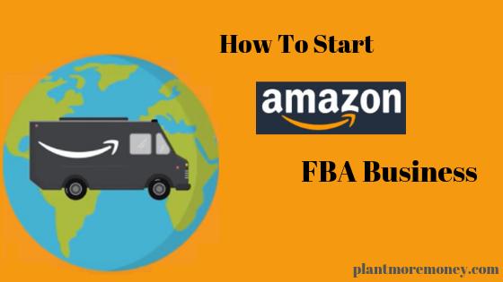 Start An Amazon FBA Business