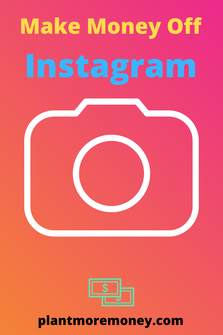 Make Money Off Instagram