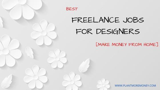 FREELANCE JOBS FOR DESIGNERS