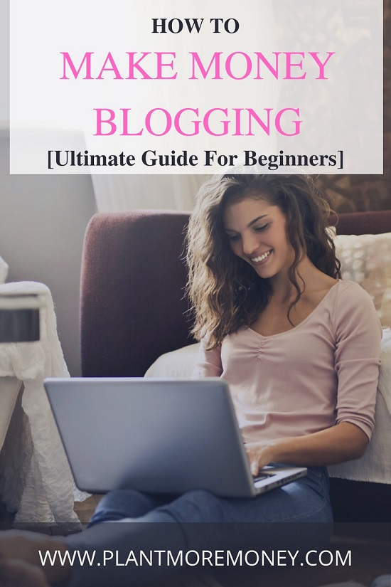 Ultimate Guide To Earn Money Blogging