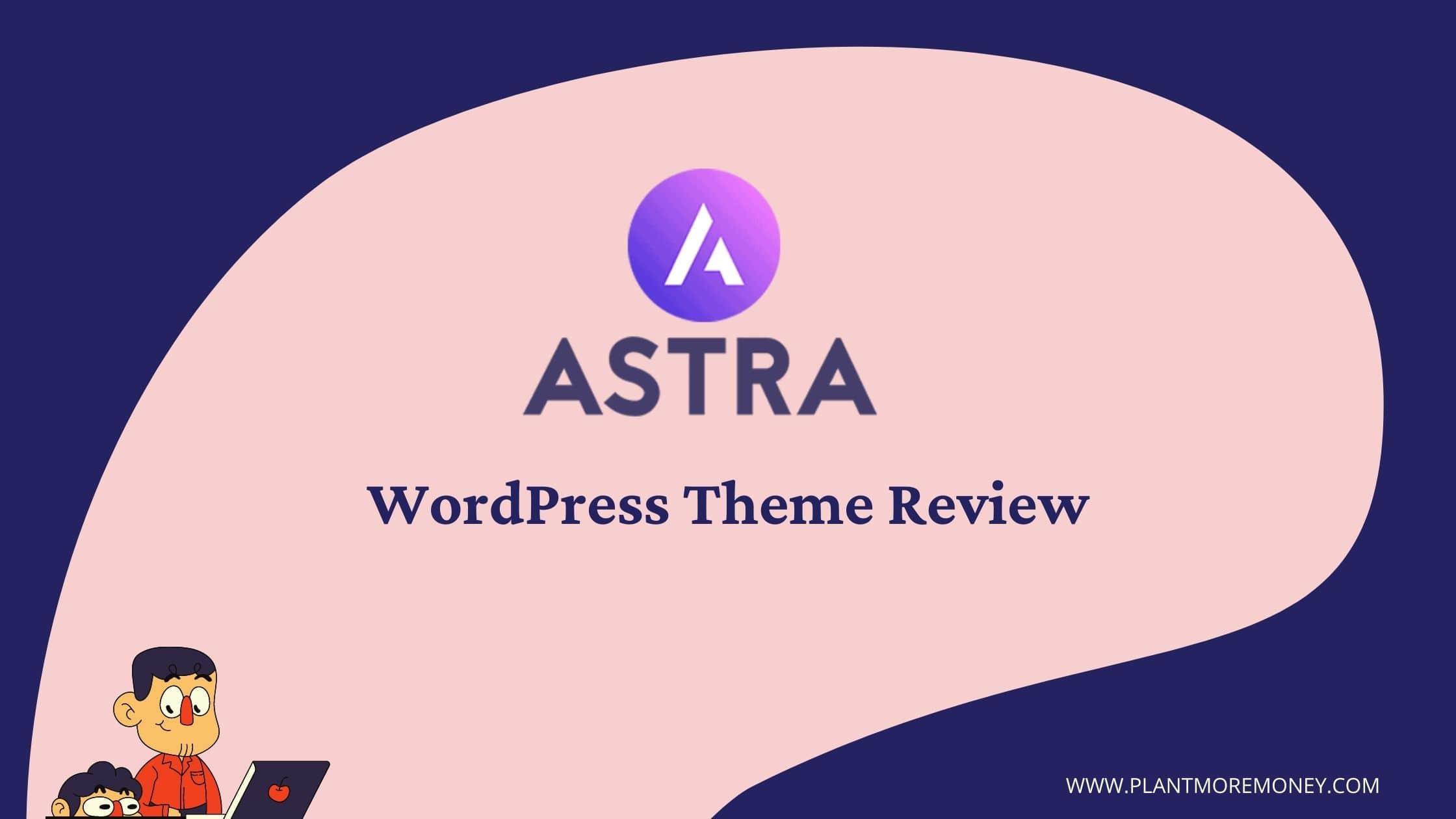 Astra WordPress Theme Review 2021