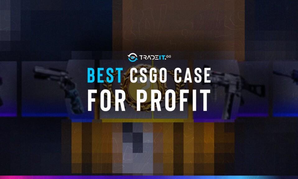 best csgo case