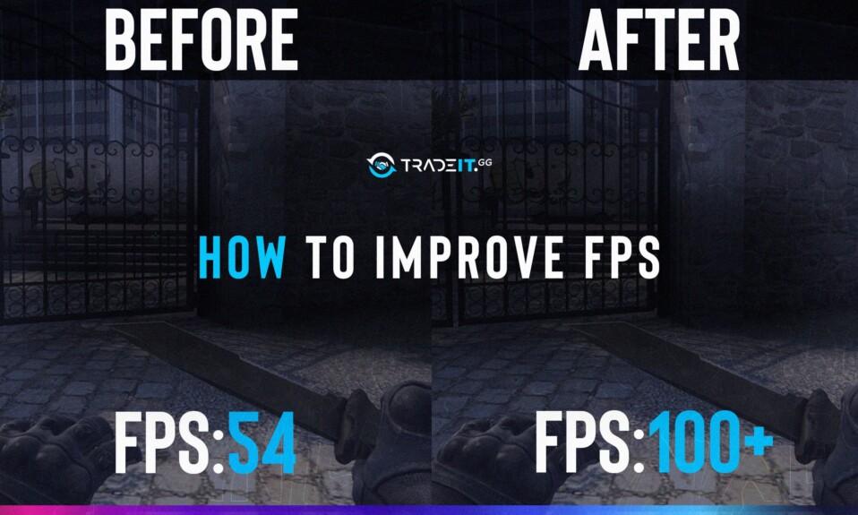 how to improve fps csgo