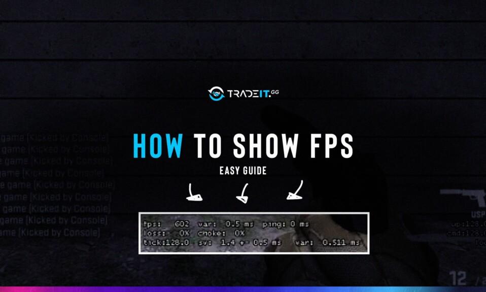 how to show fps csgo