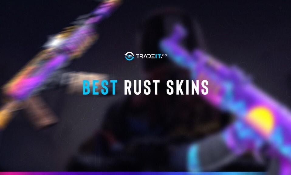 best rust skins