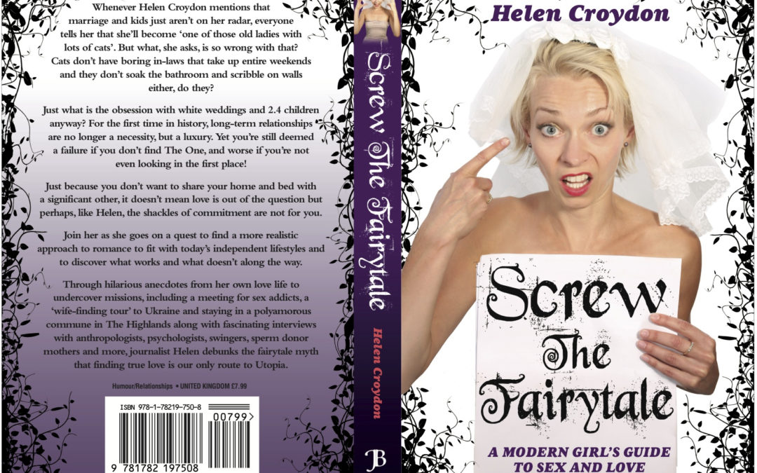 Screw the Fairytale: A Modern Girl's Guide to Sex and Love.