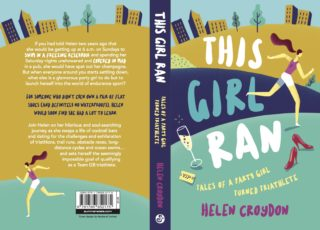This Girl Ran: Tales of a Party Girl Turned Triathlete