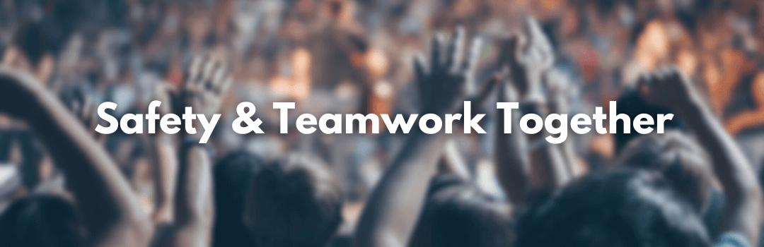 Safety & Teamwork Home Banner