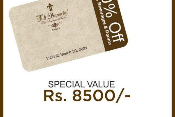 Tuli Imperial Nagpur Exclusive Membership Offers